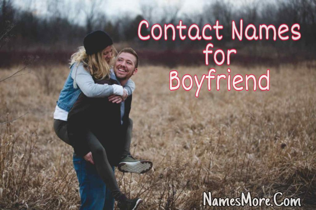 Contact Names for Boyfriend