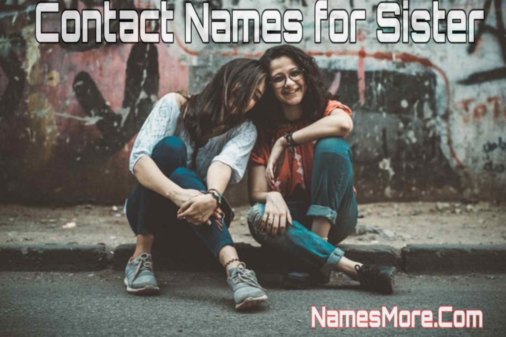 Contact Names for Sister