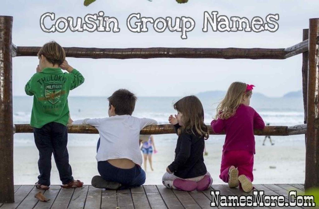 Cousin Group Names