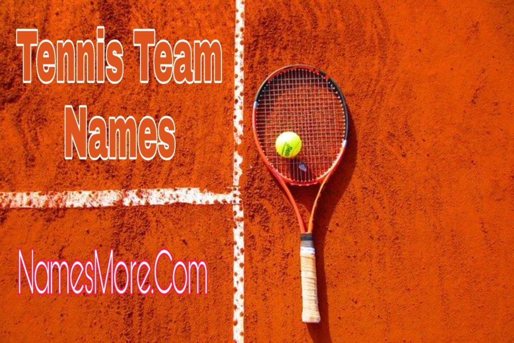 Tennis Team Names