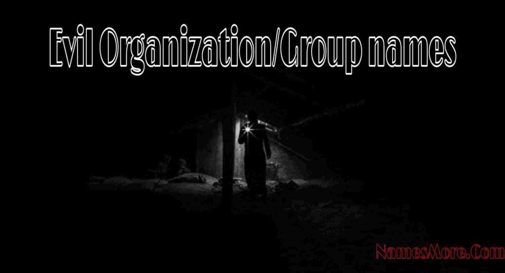 Evil Organization/Group Names
