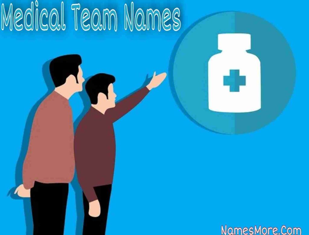 Medical Team Names