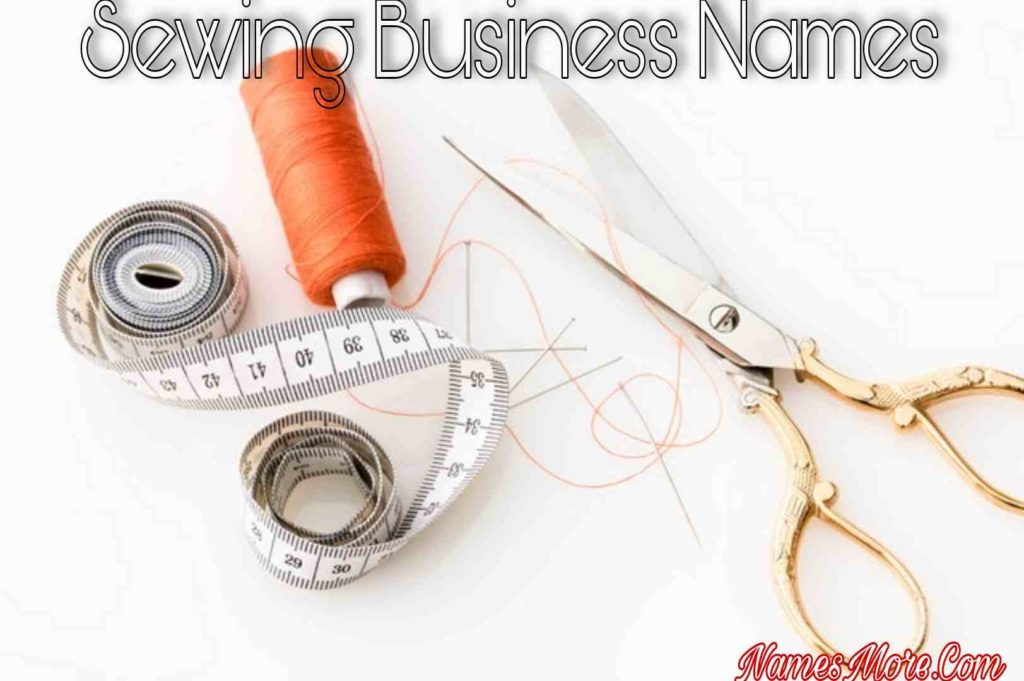 Sewing Business Names
